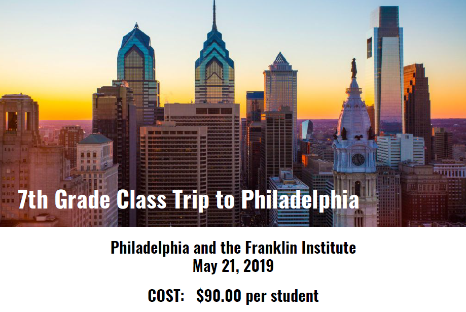 7th Grade Trip to Philadelphia & the Franklin Institute Itinerary